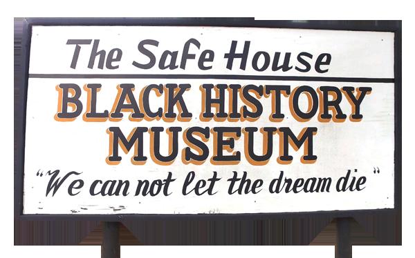 Safe House Black History Museum sign